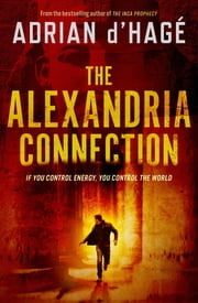 The Alexandria Connection ebook by Adrian d'Hage