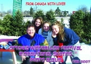 Ottawa Winterlude Festival - From Ottawa With Love! Photo Album - Feb 2007 (English eBook C2) ebook by Vinette, Arnold D