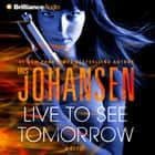 Live to See Tomorrow audiobook by