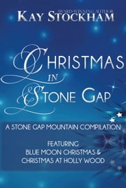 Christmas in Stone Gap ebook by Kay Stockham