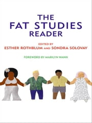 The Fat Studies Reader ebook by Esther Rothblum,Sondra Solovay,Marilyn Wann