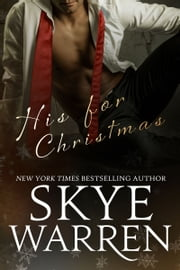 His for Christmas ebook by Skye Warren
