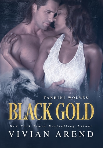 Black Gold ebook by Vivian Arend
