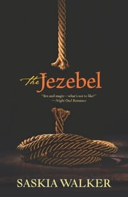 The Jezebel ebook by Saskia Walker