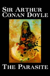 The Parasite ebook by Arthur Conan Doyle