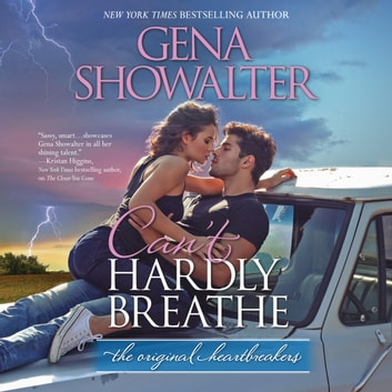 Can't Hardly Breathe - (Original Heartbreakers) audiobook by Gena Showalter