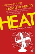 Heat - How We Can Stop the Planet Burning ebook by George Monbiot