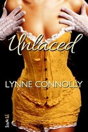 Unlaced ebook by Lynne Connolly