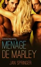 Ménage de Marley (A Boate Key #2) ebook by Jan Springer