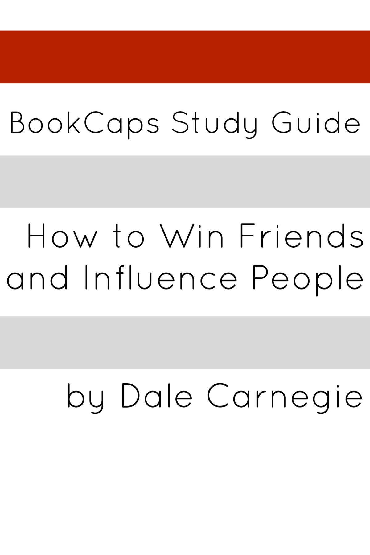 Study Guide: How to Win Friends and Influence People eBook by ...
