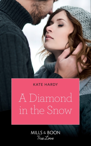 A Diamond In The Snow (Mills & Boon True Love) ebook by Kate Hardy