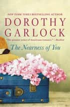 The Nearness of You ebook by Dorothy Garlock