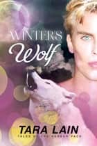 Winter's Wolf ebook by Tara Lain