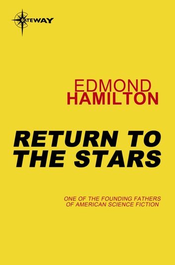 Return to the Stars ebook by Edmond Hamilton