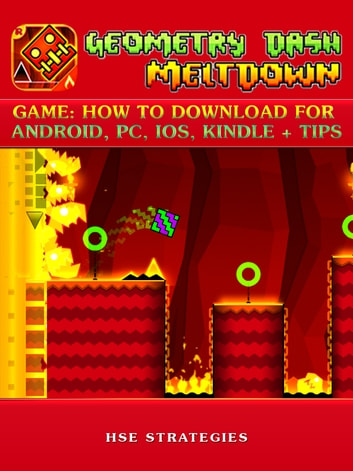 Geometry Dash Meltdown Game: How to Download for Android, PC, iOS, Kindle +  Tips