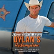 Dylan's Redemption - Book Three: The McBrides audiobook by Jennifer Ryan