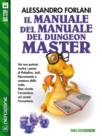 Il Manuale del Manuale del Dungeon Master ebook by Alessandro Forlani