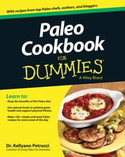 Paleo Cookbook For Dummies ebook by Kellyann Petrucci