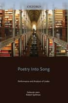 Poetry into Song ebook by Deborah Stein,Robert Spillman
