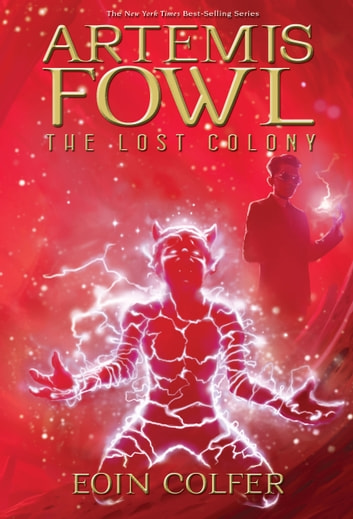 The Lost Colony ebook by Eoin Colfer