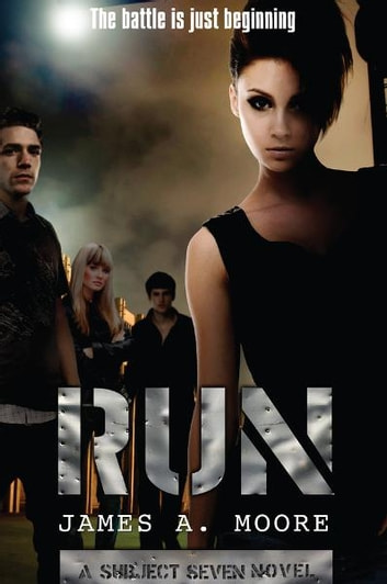 Run - A Subject Seven Novel ebook by James Moore