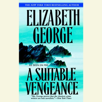 A Suitable Vengeance audiobook by Elizabeth George