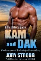 Tales of the Adjaran: Kam and Dak ebook by