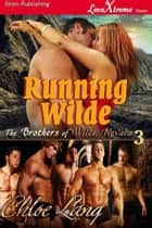 Running Wilde ebook by Chloe Lang