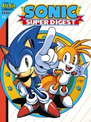 Sonic Super Digest #14 ebook by Sonic Scribes