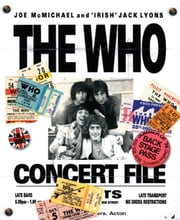 The Who: Concert File ebook by Joe McMichael