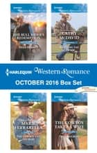 Harlequin Western Romance October 2016 Box Set - An Anthology ebook by Heidi Hormel, Marie Ferrarella, Cathy McDavid,...