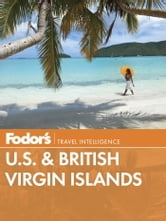 Fodor's U.S. & British Virgin Islands ebook by Fodor's Travel Guides