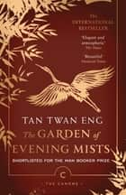 The Garden of Evening Mists ebook by