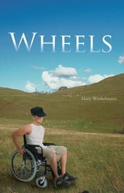 Wheels ebook by Mary Winkelmann