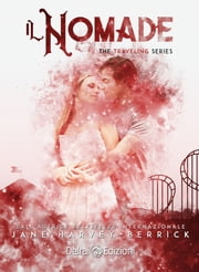 Il nomade - The Traveling Series vol. 3 ebook by Jane Harvey-Berrick