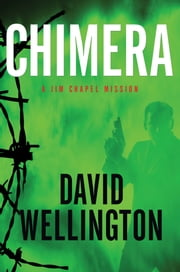 Chimera - A Jim Chapel Mission ebook by David Wellington