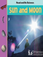 Sun and Moon ebook by Melinda Lilly,Britannica Digital Learning