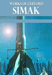 Works of Clifford Simak ebook by Clifford Simak