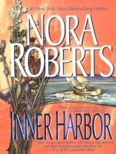 Inner Harbor - Chesapeake Bay Saga ebook by Nora Roberts