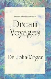 Dream Voyages ebook by John-Roger, DSS