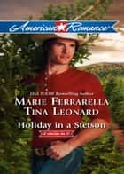 Holiday in a Stetson: The Sheriff Who Found Christmas / A Rancho Diablo Christmas (Mills & Boon American Romance) ebook by Marie Ferrarella, Tina Leonard