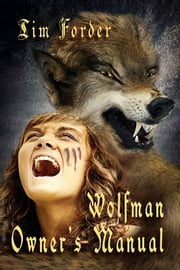 Wolfman Owner's Manual ebook by Tim Forder