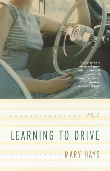 Learning to Drive ebook by Mary Hays