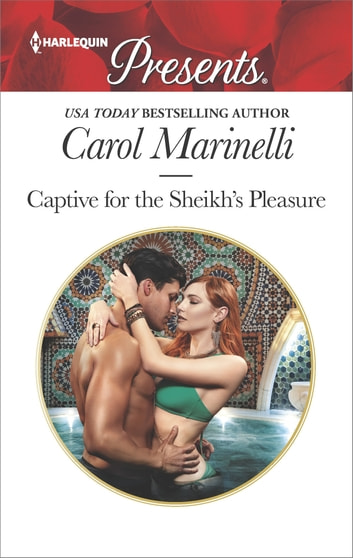 Captive for the Sheikh's Pleasure ebook by Carol Marinelli