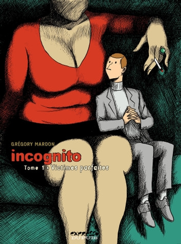 Incognito - Tome 1 - Victimes parfaites ebook by Mardon