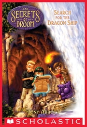Search for the Dragon Ship (The Secrets of Droon #18) ebook by Tony Abbott,Tim Jessell
