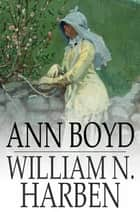 Ann Boyd ebook by William N. Harben