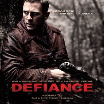 Defiance - The Bielski Partisans audiobook by Nechama Tec