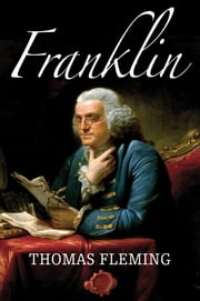 Franklin ebook by Thomas Fleming