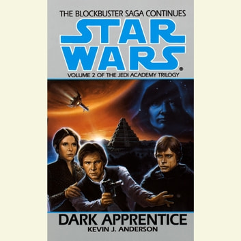 Star Wars: The Jedi Academy: Dark Apprentice - Volume 2 audiobook by Kevin Anderson